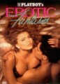 Playboy: Erotic Fantasies I-IV / 1992-1995